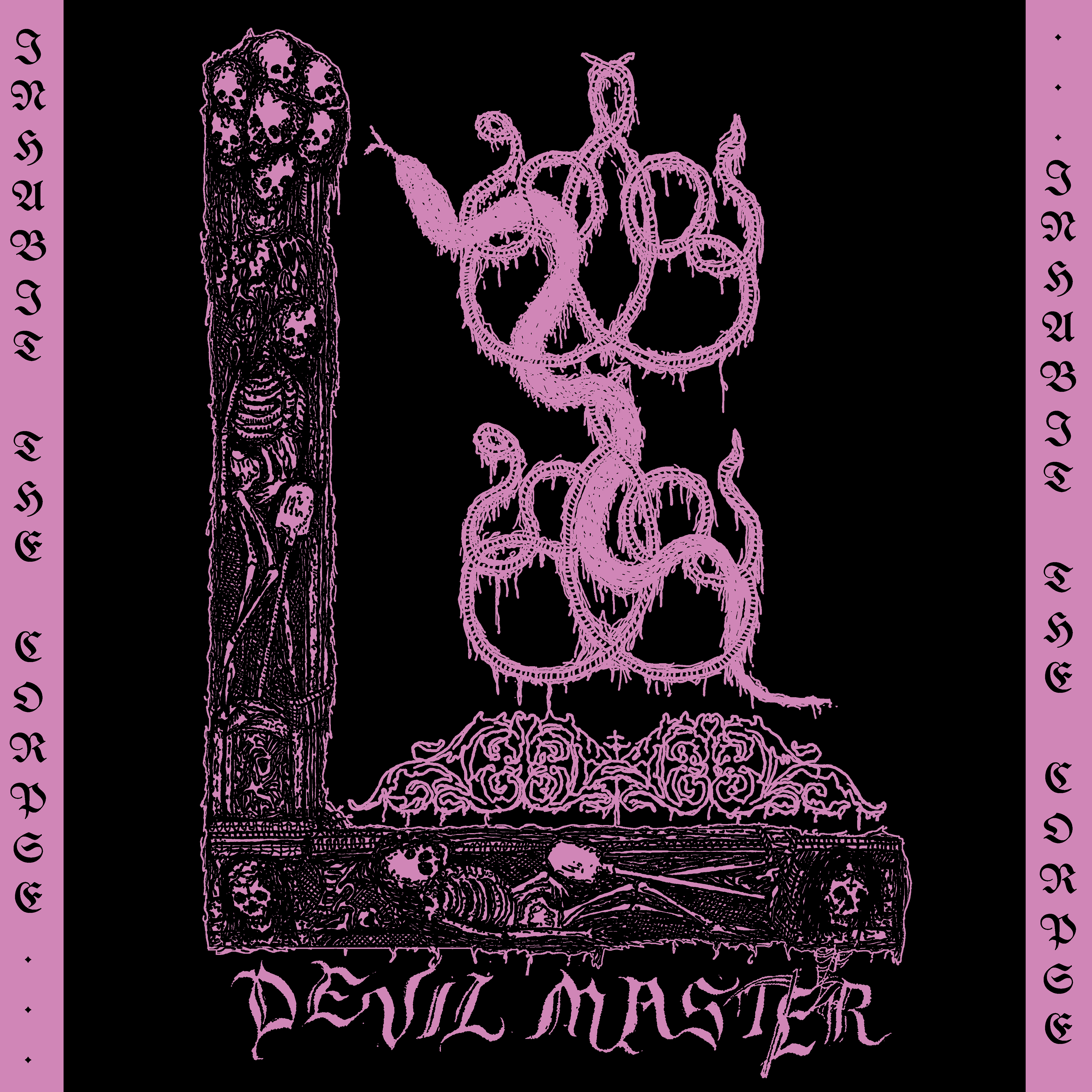 DEVIL MASTER - INHABIT THE CORPSE EP